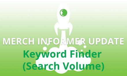 Neues Update Merch Informer für das Keyword Finder Modul