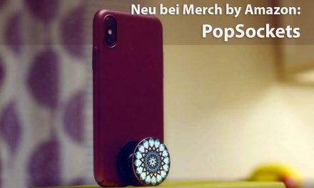 Merch by Amazon Update 14.06.18: PopSockets sind da!
