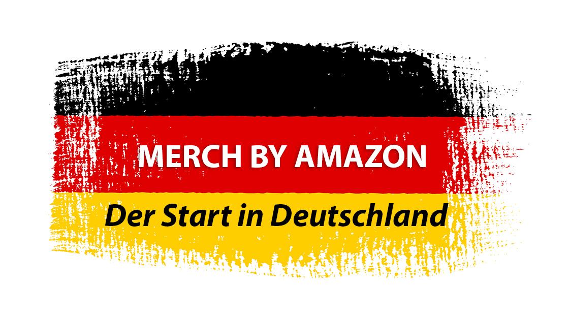 Merch by Amazon startet in Deutschland! (Update: 01.09.18) - shirt ...