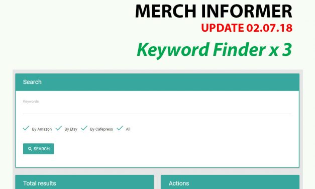 Merch Informer Update 07-2018: Keyword Finder
